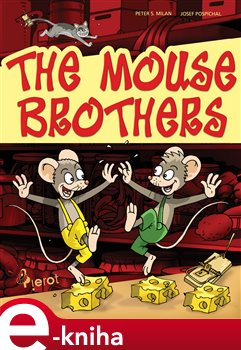 Obálka titulu The mouse brothers