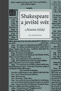 Obálka titulu Shakespeare a jeviště svět