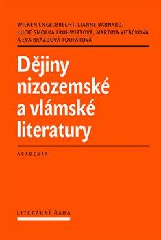 Obálka titulu Dějiny nizozemské a vlámské literatury