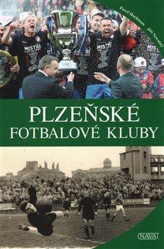 Obálka titulu Plzeňské fotbalové kluby
