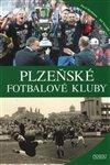 Obálka knihy Plzeňské fotbalové kluby