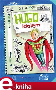 Obálka titulu Hugo idolem