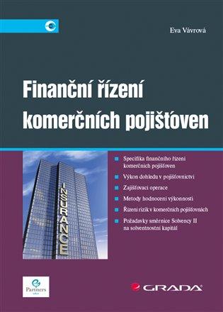 Finanční řízení komerčních pojišťoven - Eva Vávrová | Booksquad.ink
