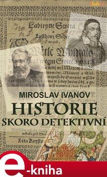 Obálka titulu Historie skoro detektivní
