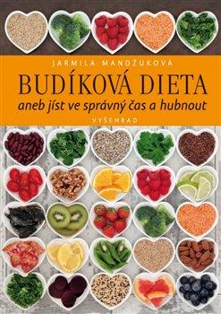 Obálka titulu Budíková dieta aneb jíst ve správný čas a hubnout