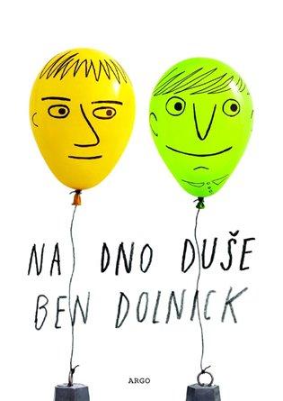 Na dno duše - Ben Dolnick | Booksquad.ink
