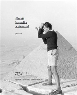 Obálka titulu Filmaři Hanzelka a Zikmund
