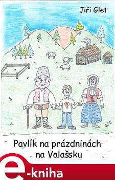 Obálka titulu Pavlík na prázdninách na Valašsku