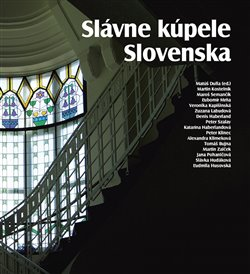 Obálka titulu Slávne kúpele Slovenska