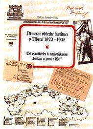 Německé vědecké instituce v Liberci 1923 –1945