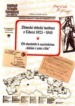 Obálka titulu Německé vědecké instituce v Liberci 1923 –1945