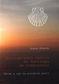 Portugalskou cestou do Santiaga de Compostela