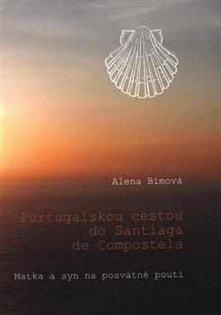 Obálka titulu Portugalskou cestou do Santiaga de Compostela