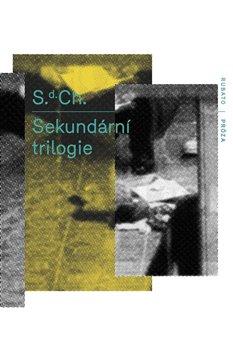 Obálka titulu Sekundární trilogie
