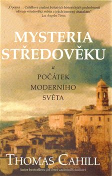 Obálka titulu Mysteria středověku a počátek moderního světa
