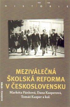 Obálka titulu Meziválečná školská reforma v Československu