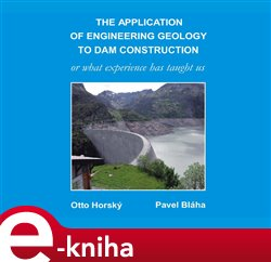 Obálka titulu The Application of Engineering Geology to Dam Construction