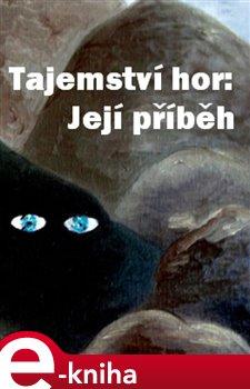 Obálka titulu Tajemství hor: její příběh