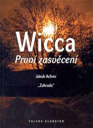 Wicca: První zasvěcení