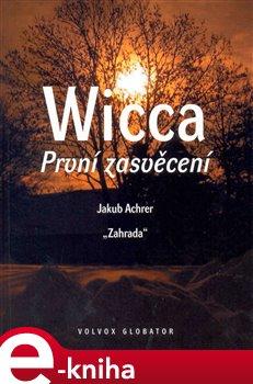 Obálka titulu Wicca: První zasvěcení