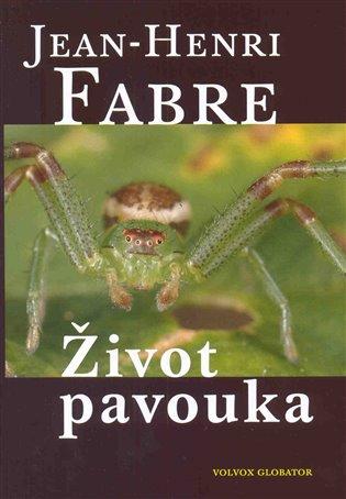 Život pavouka - Jean Henri Fabre | Replicamaglie.com