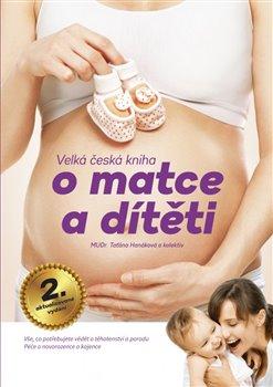 Obálka titulu Velká česká kniha o matce a dítěti