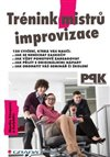 Obálka knihy Trénink mistrů improvizace