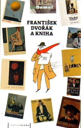 František Dvořák a kniha - -   Booksquad.ink