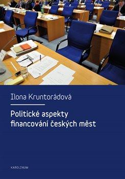Obálka titulu Politické aspekty financování českých měst