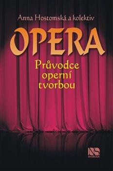 Obálka titulu Opera - Průvodce operní tvorbou