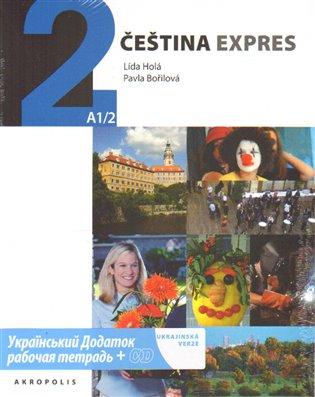 Čeština expres 2 (A1/2) - ukrajinsky + CD