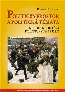 Obálka titulu Politický prostor a politická témata