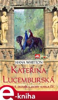 Obálka titulu Kateřina Lucemburská