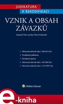 Obálka titulu Judikatura k rekodifikaci - Vznik a obsah závazků