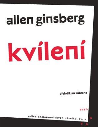 Kvílení - Allen Ginsberg   Booksquad.ink