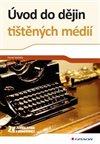 Obálka knihy Úvod do dějin tištěných médií
