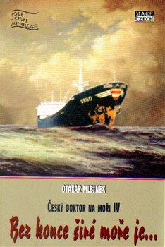 Obálka titulu Bez konce širé moře je…