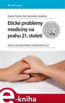 Obálka titulu Etické problémy medicíny na prahu 21. století