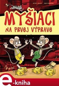 Obálka titulu Myšiaci na prvej výprave