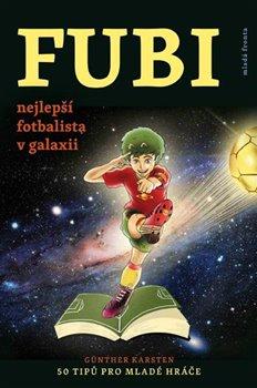 Obálka titulu FUBI - nejlepší fotbalista v galaxii