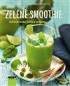 Obálka knihy Zelené smoothie - Zdravé mini-jídlo z mixéru