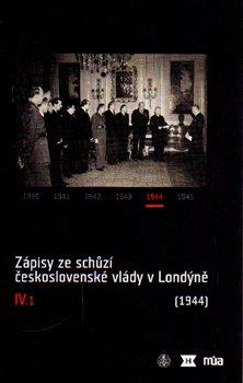 Obálka titulu Zápisy ze schůzí československé vlády v Londýně IV/1. (1944)