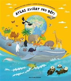 Obálka titulu Atlas zvířat pro děti
