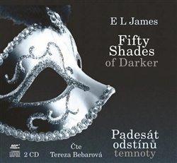 Obálka titulu Fifty Shades Darker: Padesát odstínů temnoty