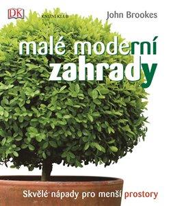 Obálka titulu Malé moderní zahrady