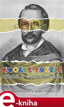 Obálka titulu Google poezie: Básně z vyhledávače