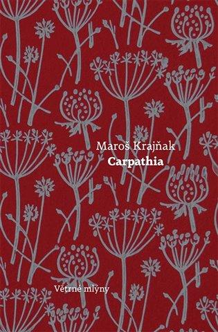 Carpathia - Maroš Krajňak   Booksquad.ink