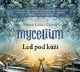 Mycelium II: Led pod kůží - obálka