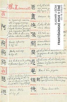 Obálka titulu Františkánské misie v Číně (13.-18. století)