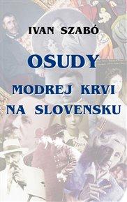 Osudy modrej krvi na Slovensku